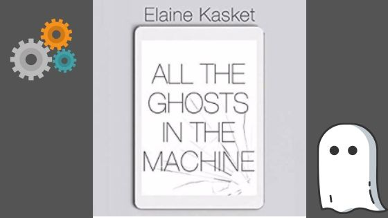 All The Ghosts in the Machine – Audio Book Review